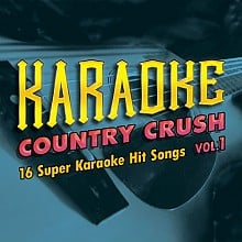 Karaoke Music Country Crush Vol. 1 (digital download)