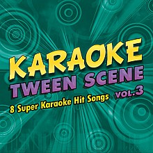 Karaoke Music Tween Scene Vol. 3 (digital download)